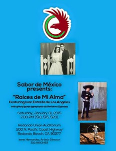1-31-2015 Sabor de Mexico Presents: RAICES DE MI ALMA