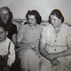 5 22 2014 Tommy , Grandma, Aunts Dorothy and Annie, about 1950 PICT0007a