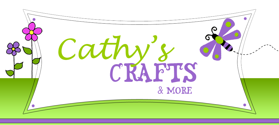 Cathy's Crafts & More
