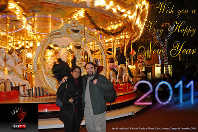 WISH YOU A VERY HAPPY NEW YEAR 2011!  Here's wishing you and your loved ones a Very Happy New year.  Anu (Arundhathi) & Suchit Nanda at Monte Carlo, Monaco, Europe in December, 2010.