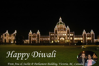 Happy Diwali 2004 from Anu & Suchit @ Parliament Building, Victoria, BC, Canada.