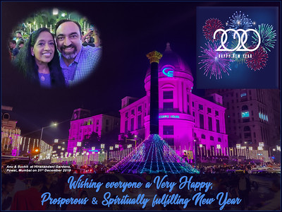 Happy New Year 2020! Here's wishing you and your loved ones a Very Happy, Prosperous & Spiritually fulfilling New Year.  From Anu & Suchit Nanda.