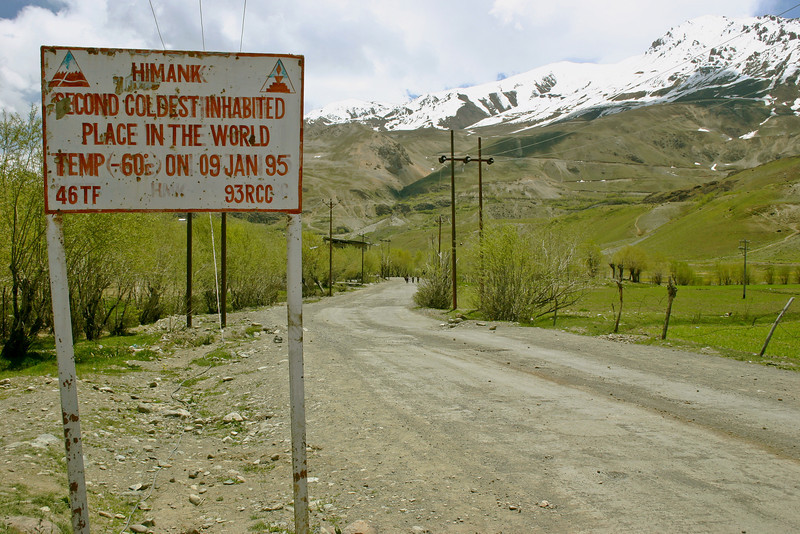 We saw this sign by the town of Dras on our bike ride in Ladakh, India