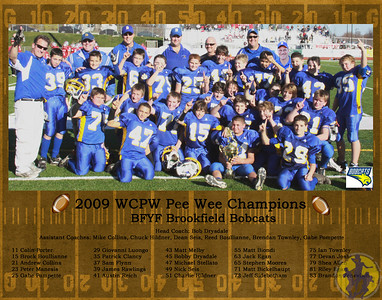 Brookfield for Youth Football Pee Wees took home an 11 x 14 poster as a memento of their 2009 WCPW Championship!