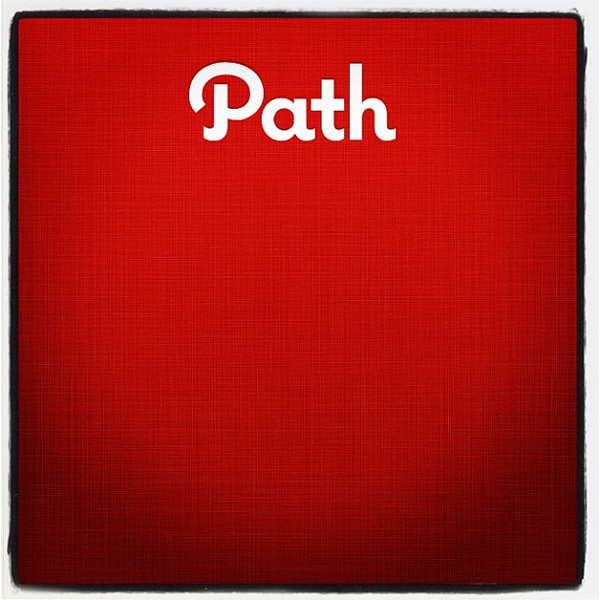 Path, the new Facebook! Well......!!