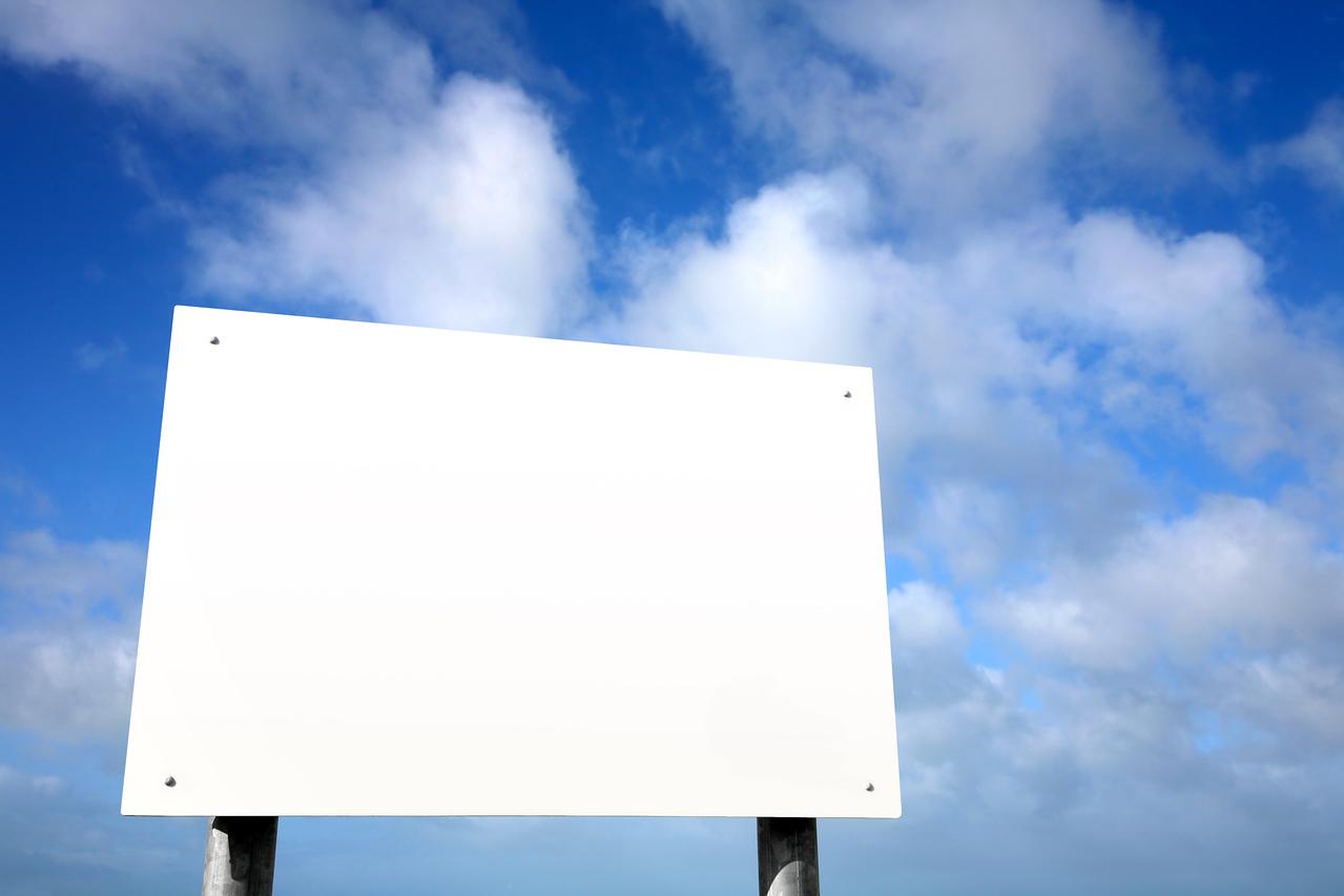 Large white blank sign.