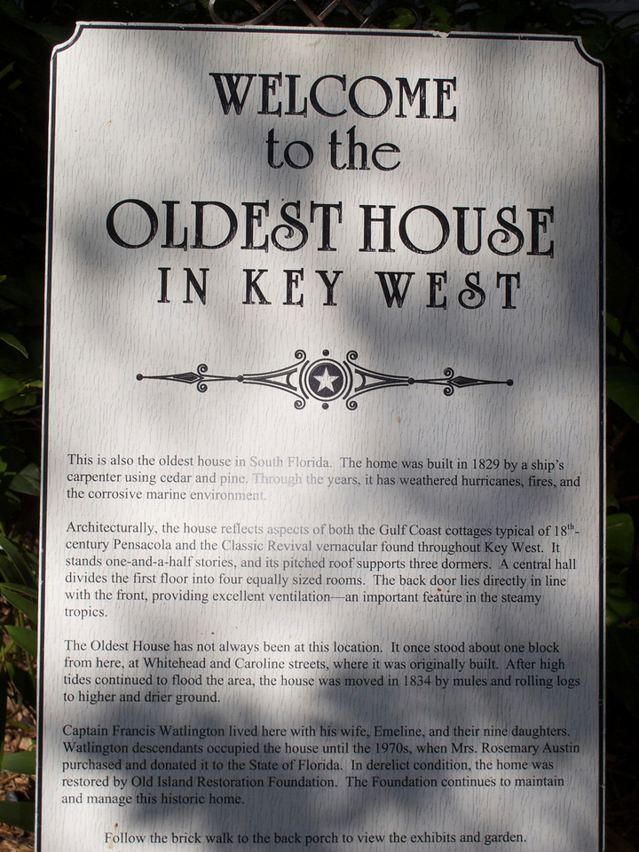 The oldest house in Key West.