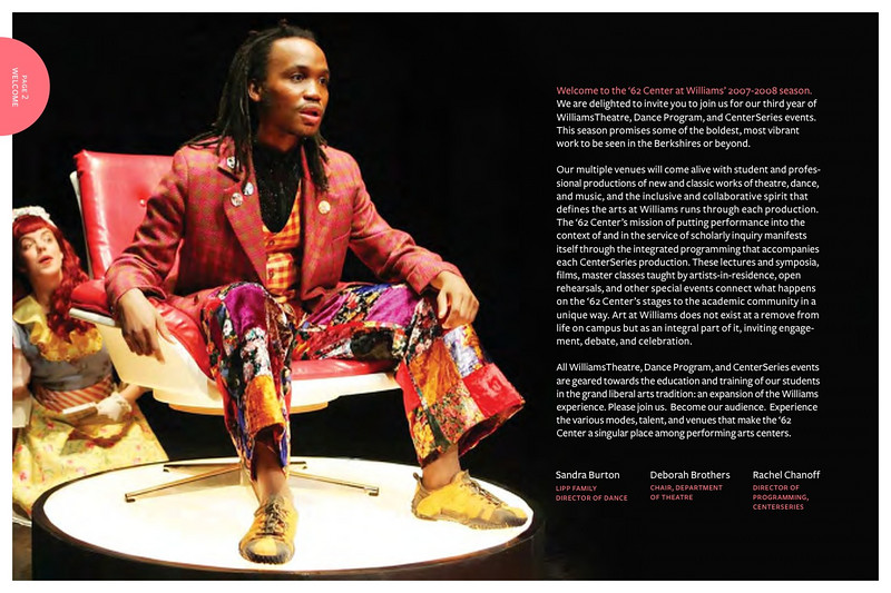 "<br><br> <h3 style=""font-family:myriad pro""> <h3> <center>  '62 Center for Theatre and Dance<br> 2007-2008 Brochure <p> <p> <a href=""http://www.benrudick.com/gallery/3540275"" target=""_blank"">See the Brochure </a>"