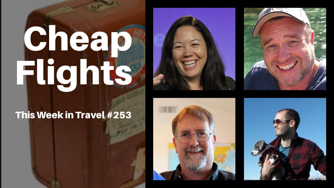 This Week in Travel - Episode 253