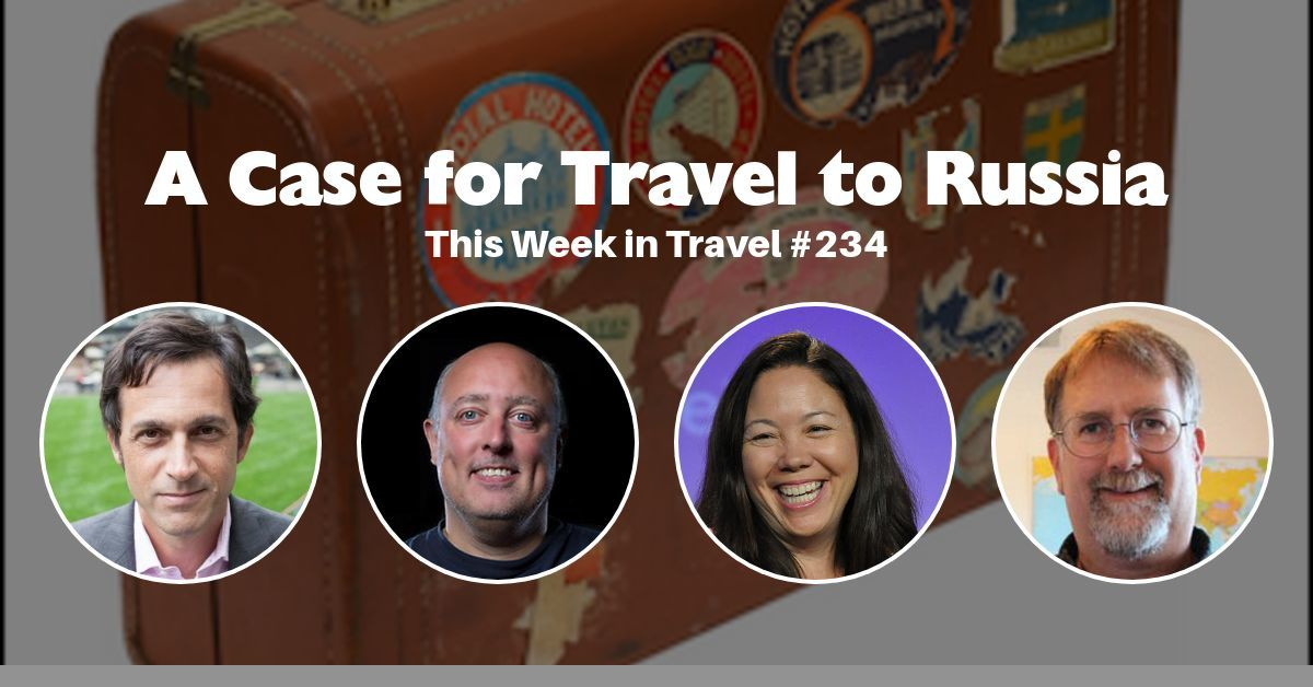 This Week in Travel - Episode 234
