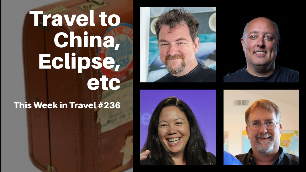 This Week in Travel – Episode 236