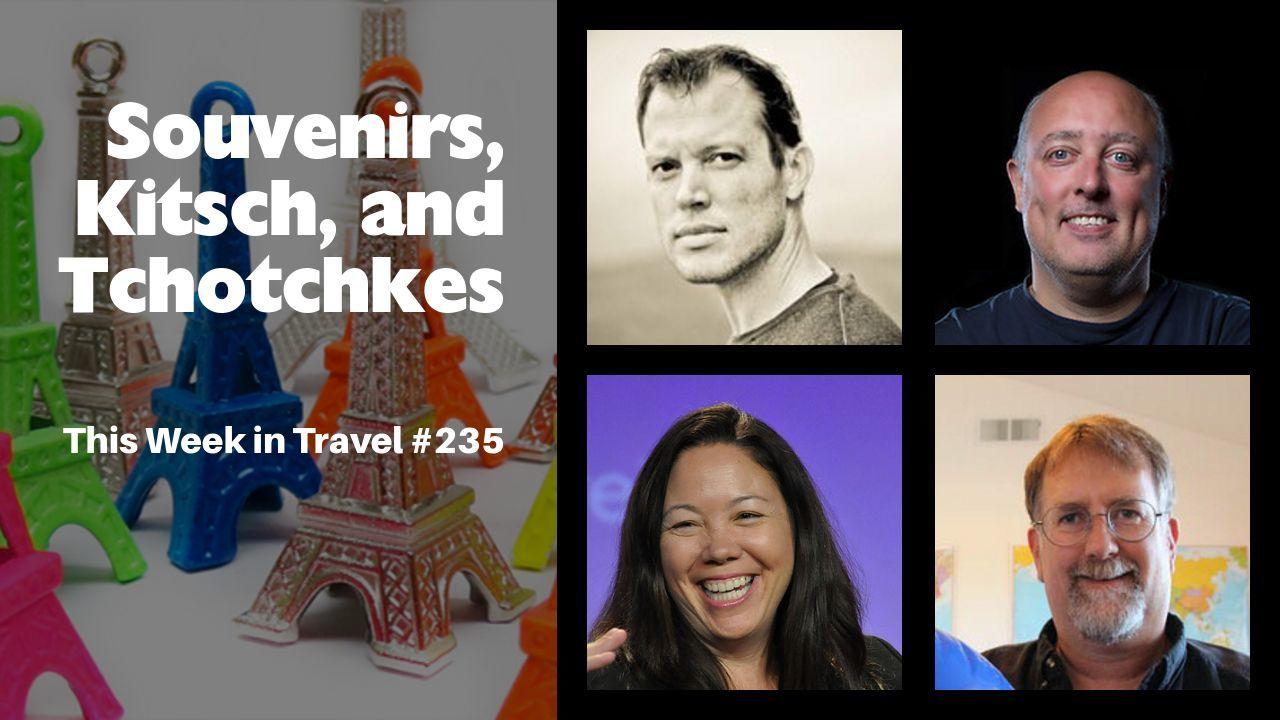 This Week in Travel - Episode 235