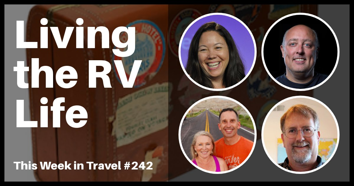 This Week in Travel - Episode 242