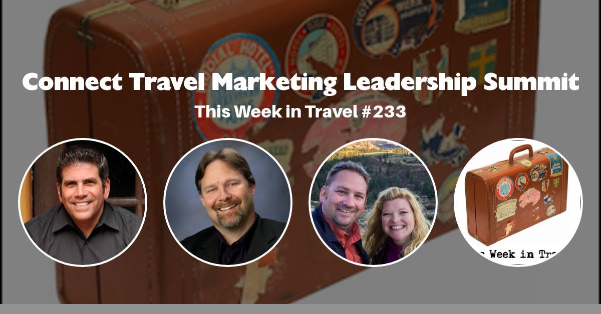 This Week in Travel Episode 233