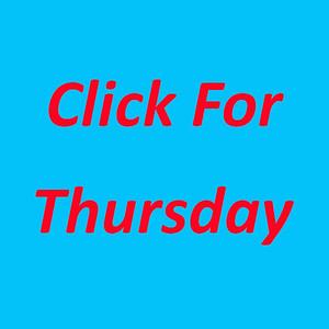 Click for Thursday
