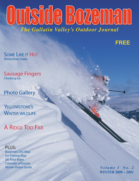 Outside Bozeman Winter 2000-2001 cover image. Kase Cannon blasting through the powder along the ridge at Brodger Bowl ski area. Photo by Jim R Harris Bozeman Montana Photographer