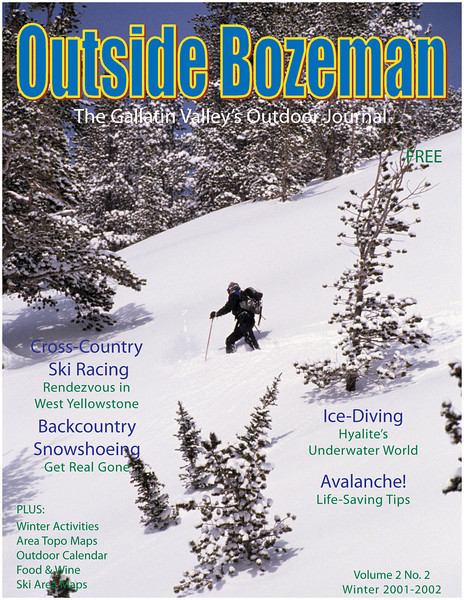 Cover image for Outside Bozeman Winter 2001-2001. Mike Moore breaking trail in the backcountry near Yellowstone National Park Montana. Photo by Jim R Harris Bozeman Montana Photographer