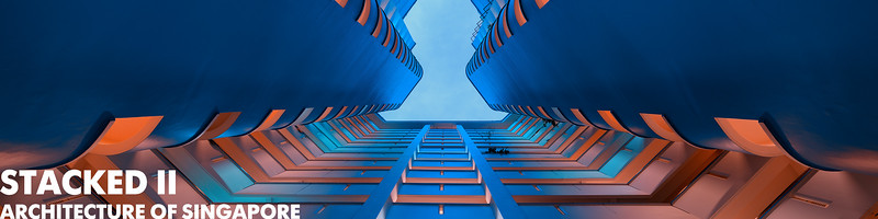Stacked II: Architecture of Singapore