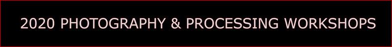 2020 Photography & Processing Workshops CAPS for SMUGMUG