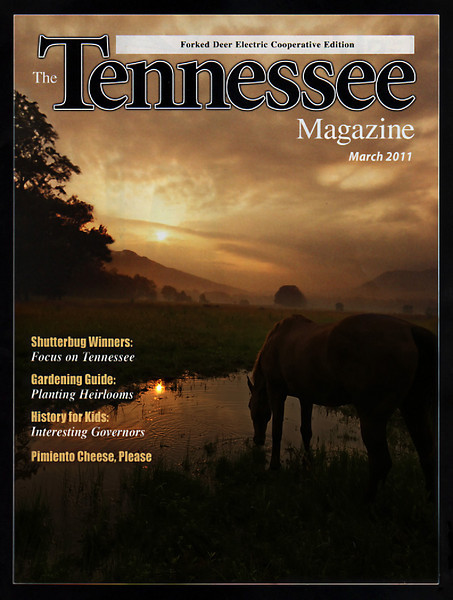 1st Place winner and Cover Photo<br /> The Tennessee Magazine's Shutterbug Contest<br /> March 2011