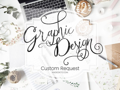 Graphic Design Custom Request