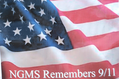 NGMS REMEMBERS 9/11