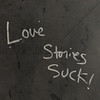 Love Stories Suck!