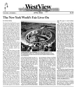 An article I wrote on Flushing Meadow Park, appears in the WestView April 2008 issue.