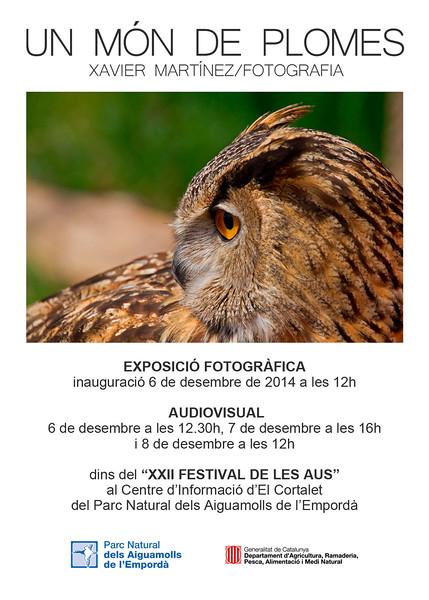 """<span style=""""color:#CDC9C9""""><strong>06 Diciembre 2014 · <span style=""""color:#EED5B7"""">06th December 2014<br> <span style=""""color:#CDC9C9"""">Exposición """"UN MÓN DE PLOMES"""" en el Centre d'Informació El Cortalet en el Parc Natural dels Aiguamolls de l'Empordà<strong></strong></span></span></strong></span><strong><strong><br>  <span style=""""color:#EED5B7"""">""""UN MÓN DE PLOMES"""" exhibition in the Information Centre El Cortalet in the Aiguamolls de l'Empordà Natural park</span></strong></strong>"""