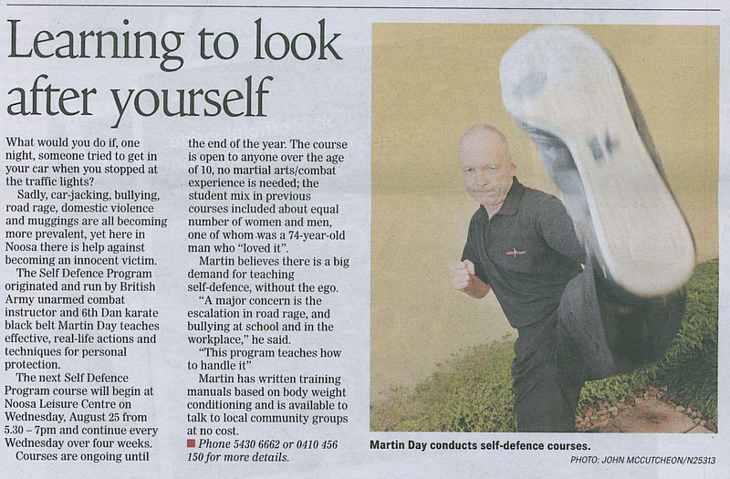 Martin Day's Self Defence Courses Featured In Noosa News August 2010 'Learning To Look After Yourself'.