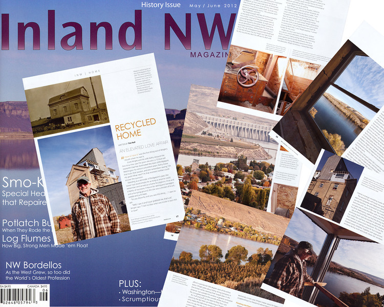 "Tim's article and photos for ""An Elevated Love Affair"" was featured in the May/June issue of Inland NW Magazine.<br />  <br /> This is the story of Scott Wright, a resident of Bridgeport, WA, who is converting a turn-of-the-century grain elevator into his personal residence."