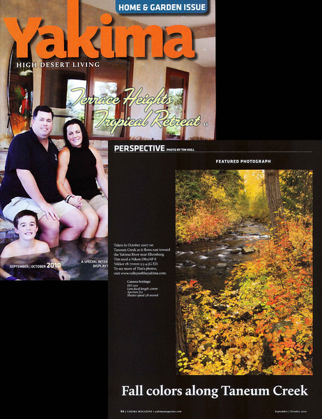"Tim is the featured photographer in the September/October issue of Yakima Magazine. (Click on the picture to enlarge. Click again to make it small.)  The lifestyle magazine presented Tim's photo of ""<a href=""http://www.valleysoftheyakima.com/Valleys-of-the-Yakima/Fall/6635791_mfG8j#428783932_UwyTG"" target=""_blank"">Taneum Creek</a>"" taken west of Ellensburg, WA in 2007.  You can visit Yakima Magazine's featured photographer page <a href=""http://issuu.com/yakimaherald/docs/09102010_yakimamagazine/86"" target=""_blank"">here.</a>"