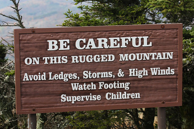 A sign on Grandfather Mountain, NC.   A prudent warning considering at this location it's 1 mile high!