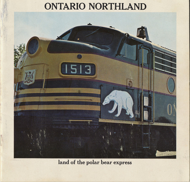 Cover page showing locomotive FP7A 1513 Ontario Northland tourist brochure (undated) Land of the Polar Bear Express