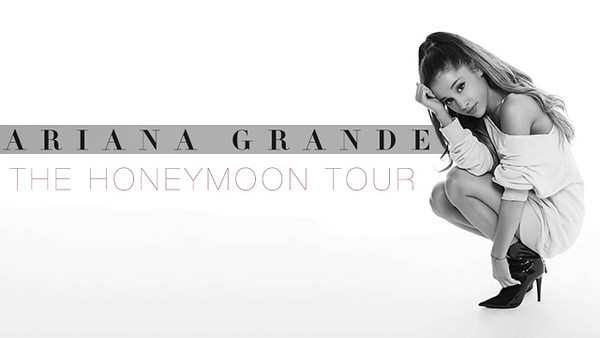 Ariana Grande - The Honeymoon Tour