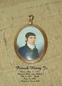 "Small miniatures of Patrick Henry Jr. b: 15 Aug 1783 m: 09 Feb 1804 to Elvira Ann Cabell, d: 22 Sep 1804.  4. Patrick, Jr. born 15 Aug 1783 at ""Leatherwood,"" Henry Co., VA, died 22 Sept 1804 at age 21 at Union Hill, Nelson Co., VA, where he is interred; married 9 Feb 1804 Elvira Cabell of ""Union Hill"", born 10 Sept 1783, died 22 Oct. 1858 in Richmond, VA. Patrick Jr. inherited half of ""Long Island,"" Campbell Co., VA; one daughter, Elvira Ann Patrick, was born after his death. Ten years later the widow Elvira married James Bruce who became first ""agriculture"" millionaire in America. At his death, he was the third wealthiest man in America."