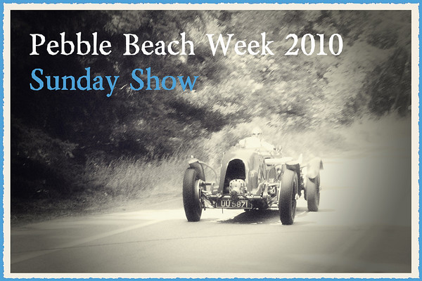 Pebble Beach Week 2010 Sunday Show