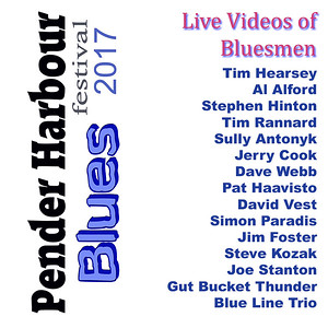 Pender Harbour Blues Festival 2017 - Bluesmen
