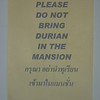 The smell of Durian is indescribable, we always appreciate it when it is banned from the hotel as it was in Phuket Town.
