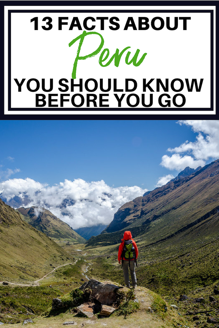 13 Facts About Peru You should know before going