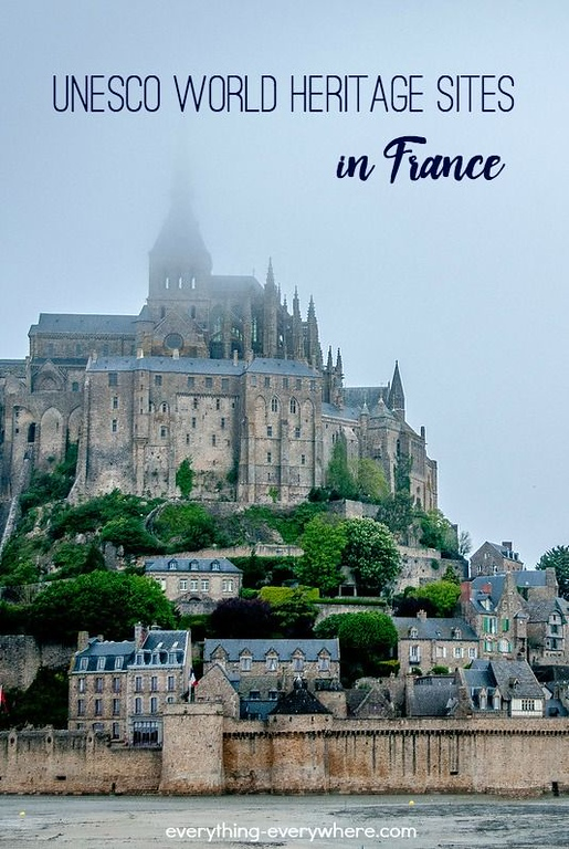 UNESCO World Heritage Sites in France Pinterest