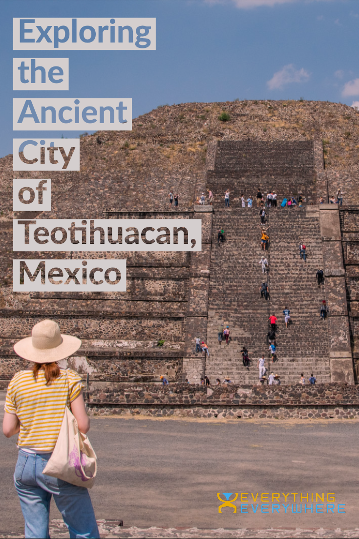Teotihuacan, Mexico - Pinterest Image