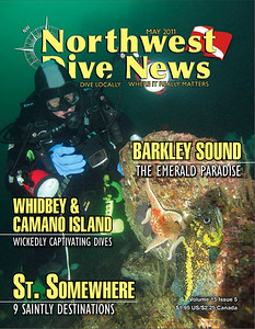 Northwest Dive News, May 2011 cover. Paul Senness taking picture of China Rockfish and Leather star, Wreck of the Themis, Browning Pass, British Columbia, Canada.
