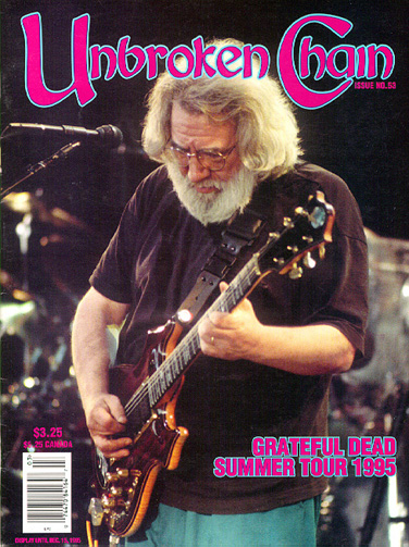 Unbroken Chain magazine.  Fall 1995.<br /> Cover & issue marking Jerry Garcia's death.