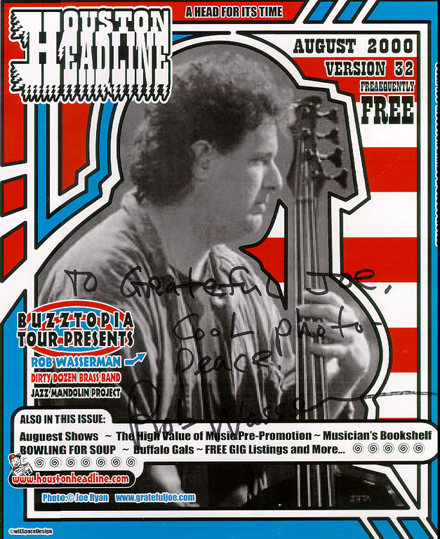 cover photo of bassist, Rob Wasserman, on HOUSTON HEADLINE.<br /> Music magazine in Houston, TX<br /> Personally autographed by Rob.