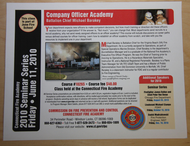 "Connecticut Fire Academy class June 2010. Both pictures are mine but I can not find the link to the upper right one. <br />  <a href=""http://squadfirephotos.smugmug.com/2009/Fires/East-Hartford-Ct-6-alarms/10572058_MT3Lt#735096283_KXfjK"">http://squadfirephotos.smugmug.com/2009/Fires/East-Hartford-Ct-6-alarms/10572058_MT3Lt#735096283_KXfjK</a>"