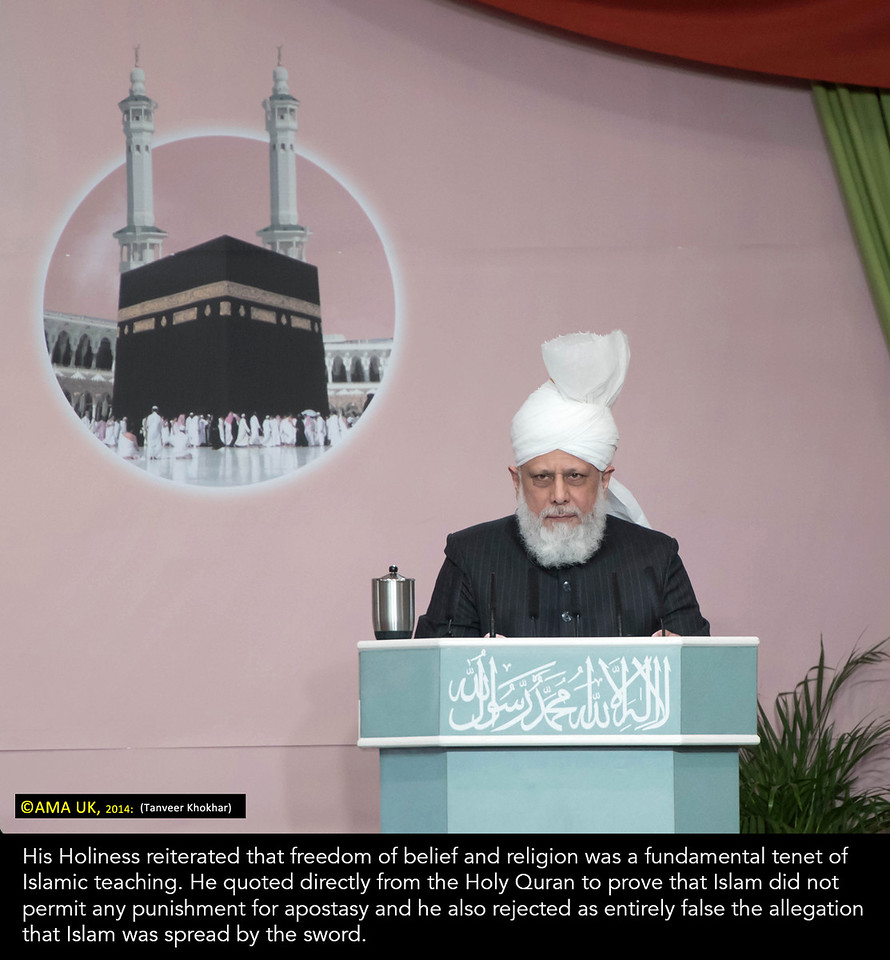 QJ7_1735 – His Holiness reiterated that freedom of belief and religion was a fundamental tenet of Islamic teaching. He quoted directly from the Holy Quran to prove that Islam did not permit any punishment for apostasy and he also rejected as entirely false the allegation that Islam was spread by the sword.
