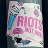 Riots not diets sticker in Berlin, Germany in February 2014