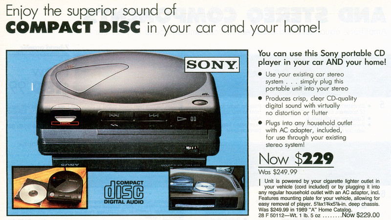 """""""You can use this Sony portable CD player in your car AND your home!"""" I thought there would be more portable cd players in the catalog but this was it."""