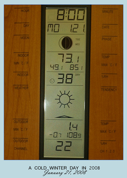 January 21, 2008 was the coldest (witnessed) day at the cabin since I bought it in September 2004.  The temperature plunged to -0.7(F) in the early morning hours.  This photo, which showed the temperature at 1.4(F), was taken at 8am.  Brrrrr...